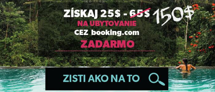 9986b637e8d0d Ako získať 25$ - 150$ na ubytovanie cez booking.com zadarmo ...